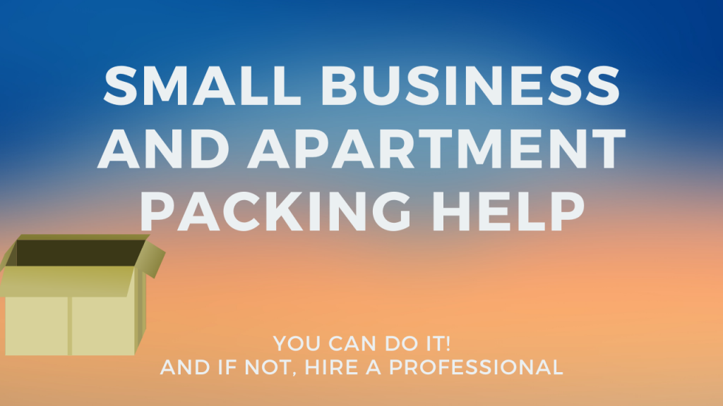 Packing items for your apartment and small business office furniture move
