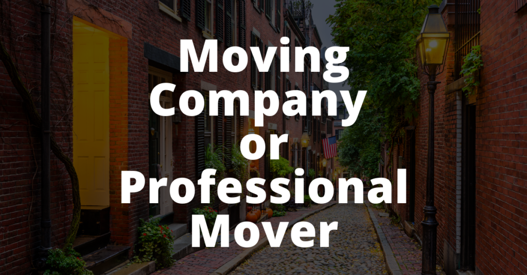 Moving Company or Professional Mover AdamHelper Boston Massachusetts Moving Services Gentle Giants Movers Small Hauls two guys and a truck newton medford somerville new york to boston